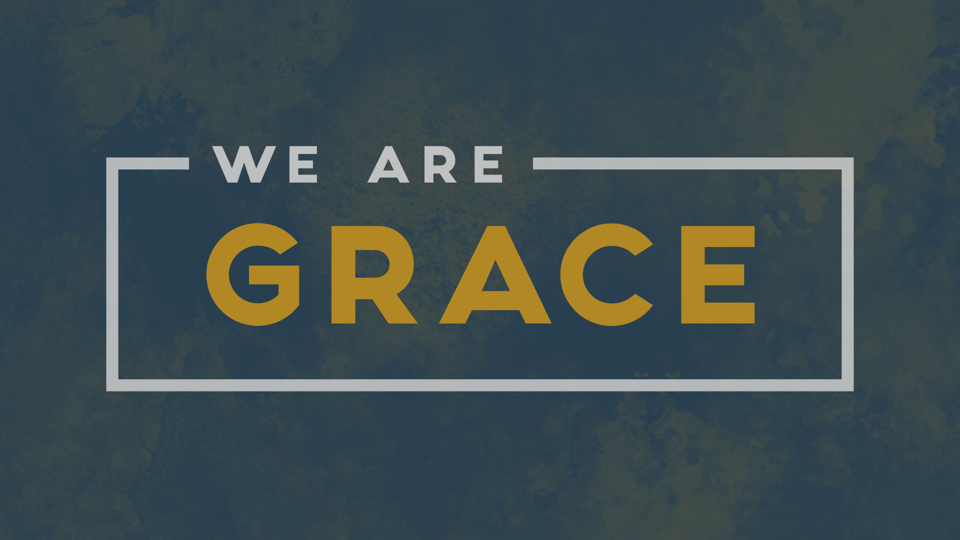 We Are GRACE: Generosity
