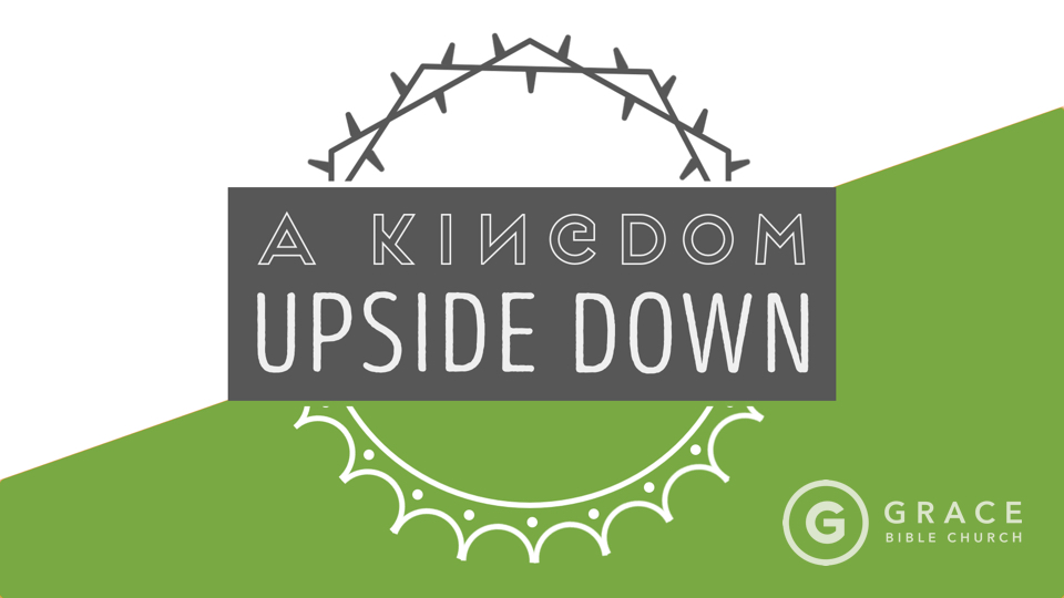 A Kingdom Upside Down: Judge This
