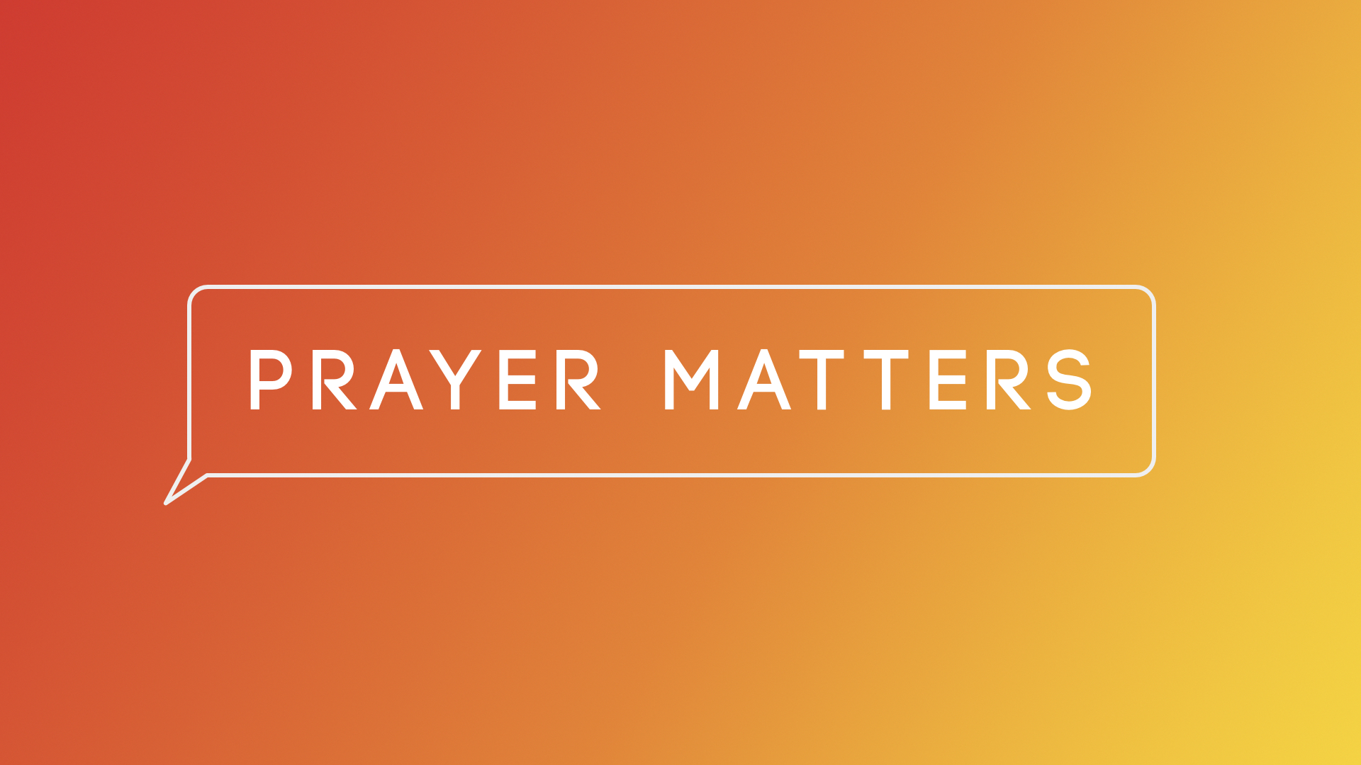Prayer Matters: Pray Outward