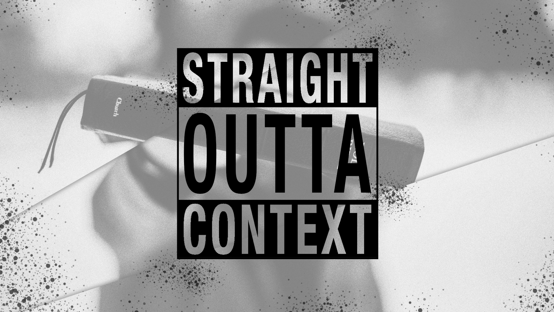 Straight Outta Context: Grace and Growth