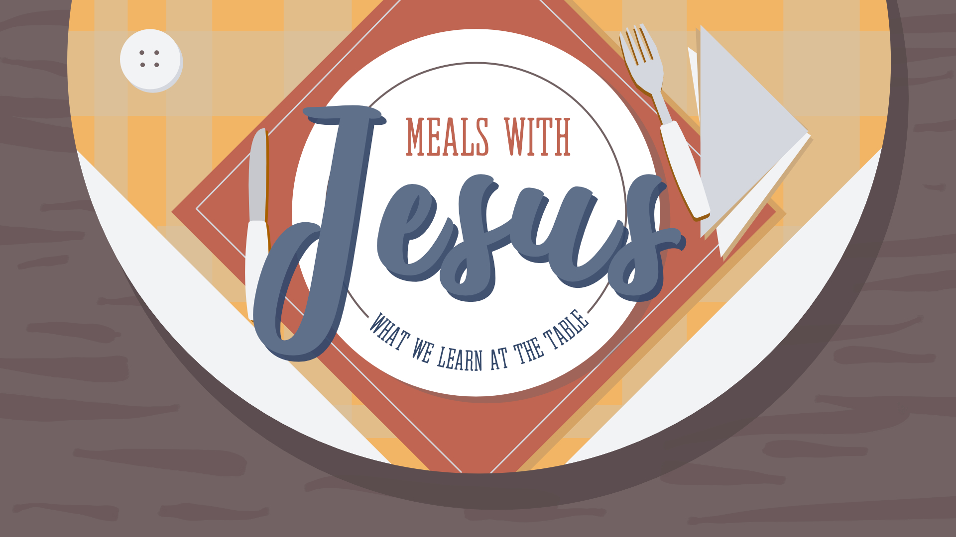 Meals With Jesus:The Story it Tells