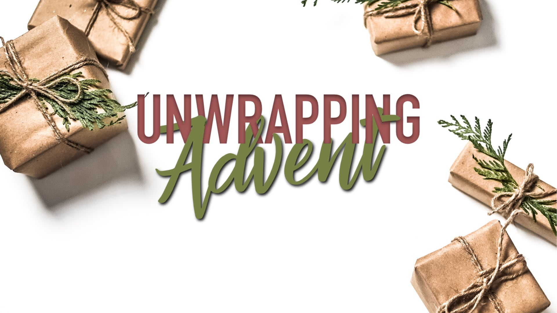 Unwrapping Advent:Hope