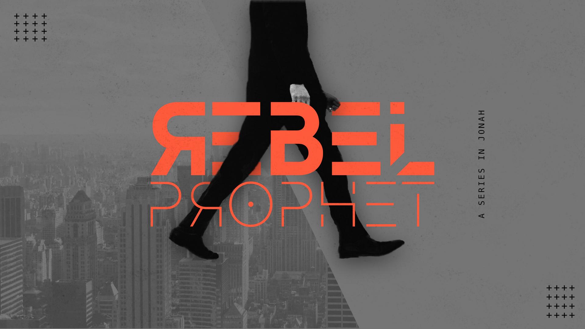 Rebel Prophet – Prophet With a Word